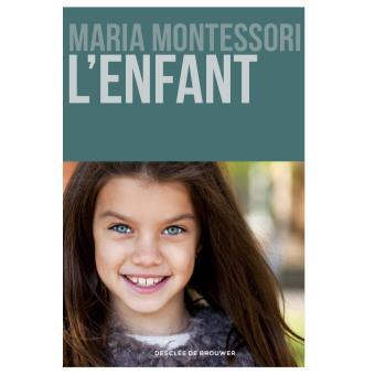 L'enfant_Maria Montessori